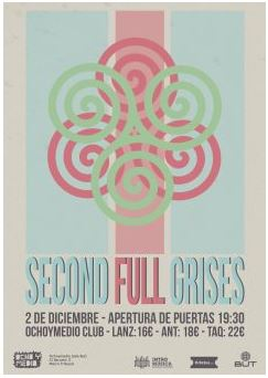 SECOND, FULL, GRISES | OchoyMedio | Grow Sound Mag