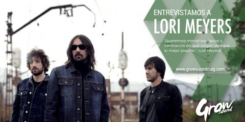 LORI MEYERS ENTREVISTA GROW SOUND MAG